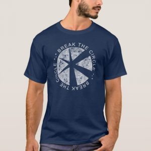 break the circle tshirt